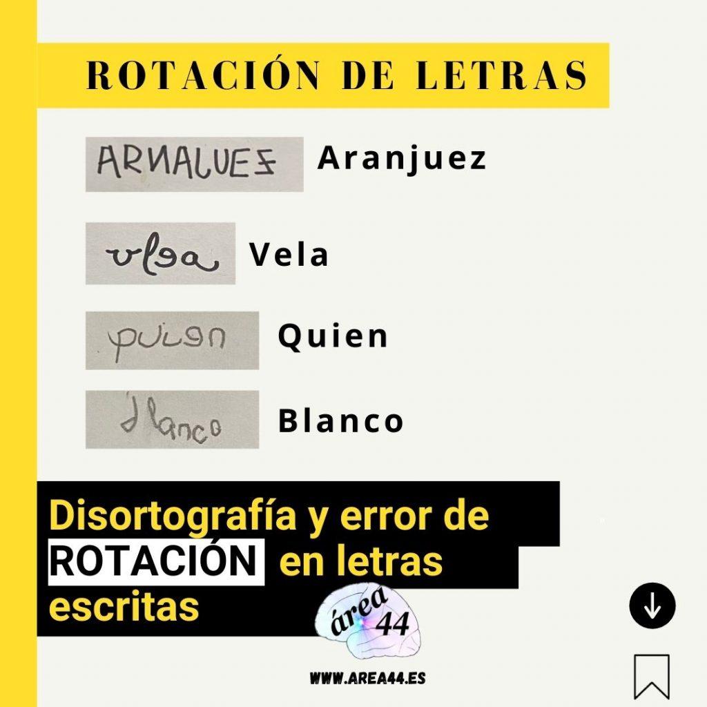Disortografía y rotación de letras