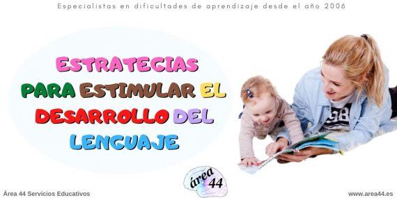 Estrategias para estimular el lenguaje en niños